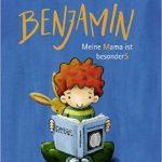 Benjamin - Meine Mama ist besonders