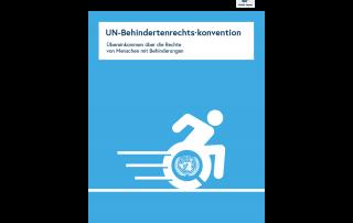 UN-Behindertenrechtskonvention. Übereinkommen über die Rechte