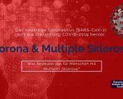Bild mit rotem Hintergrund und Coronavirus. Text: Das neuartige Coronavirus (SARS-CoV-2) ruft die Erkrankung COVID-2019 hervor. Was bedeutet das für Menschen mit Multipler Sklerose?