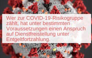 Bild mit Coronavirus, davor Text: Wer zur COVID-19-Risikogruppe zählt, hat unter bestimmten Voraussetzungen einen Anspruch auf Dienstfreistellung unter Entgeltfortzahlung.