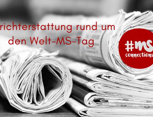 Berichterstattung rund um den Welt-MS-Tag