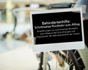 Nahaufnahme Rollstuhl, davor Tafel mit Text: Behindertenhilfe: Schrittweise Rückkehr zum Alltag. Credit: Canva