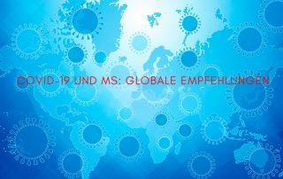 Weltkarte mit Coronaviren., Text: COVID-19 und MS: Globale Empfehlungen, Credit: Canva