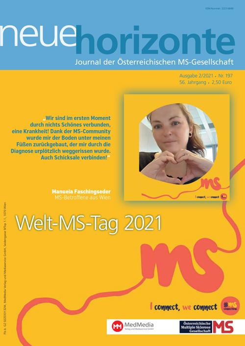 Neue Horizonte 2/2021, Journal der Österreichischen Multiple Sklerose Gesellschaft. Redaktion: Mag. Kerstin Huber-Eibl