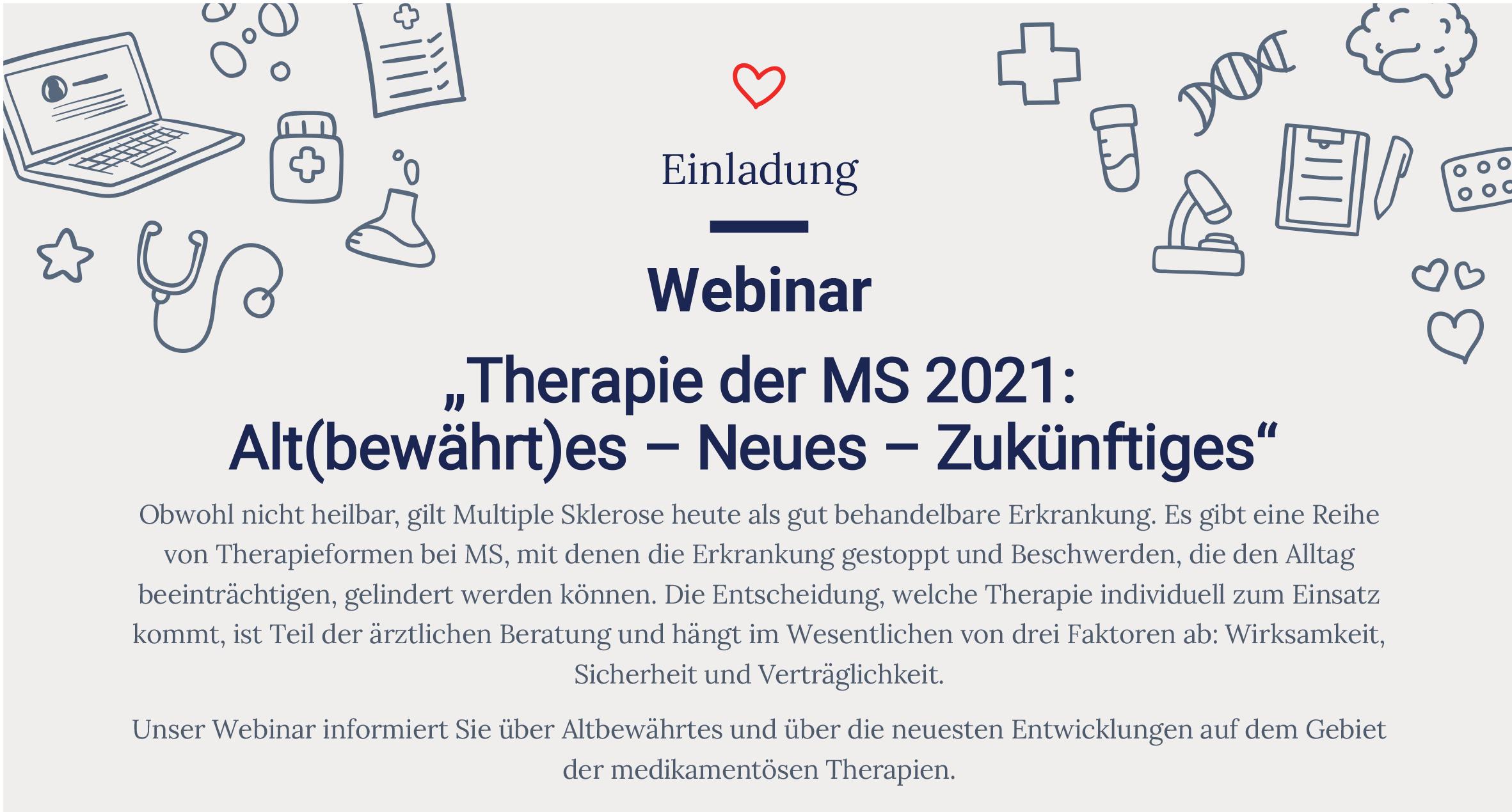 """Webinar """"Therapie der MS 2021: Alt(bewährt)es – Neues – Zukünftiges"""""""