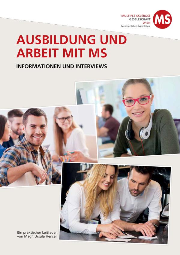 Ausbildung und Arbeit mit Multipler Sklerose. Informationen und Interviews